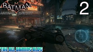 Batman Arkham Knight - PC Gameplay Part 2 - Batmobile!