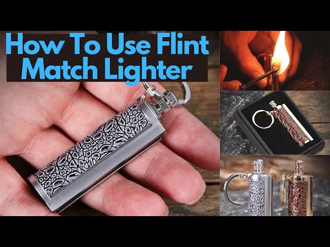 Tutorial Guide: How To Use Flint Permanent Match Lighter