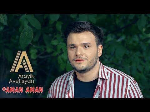 Arayik Avetisyan - Aman Aman (2019)