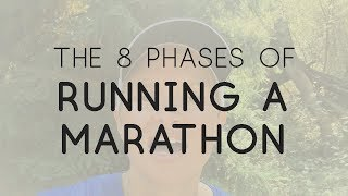 The 8 Phases Of Running A Marathon