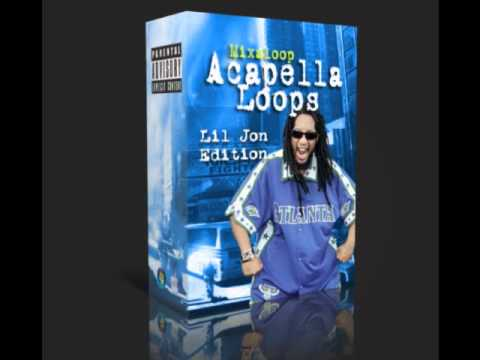 Mixaloop Acapella Loop Pack - Lil Jon Edition (Free Download)