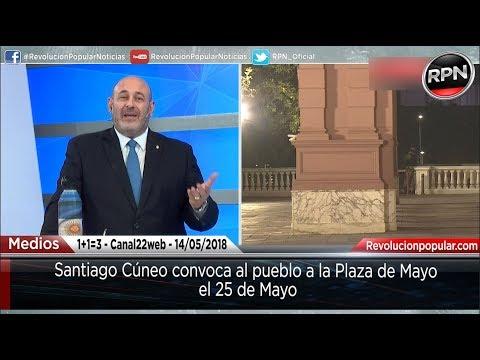 *ALERTA* Santiago Cúneo convoca al pueblo a Plaza de Mayo