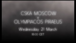 Game of the Week: CSKA Moscow - Olympiacos Piraeus