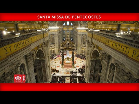 Santa Missa De Pentecostes 31 Maio 2020 Papa Francisco