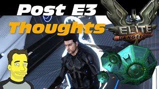 Elite Dangerous : Post E3 thoughts