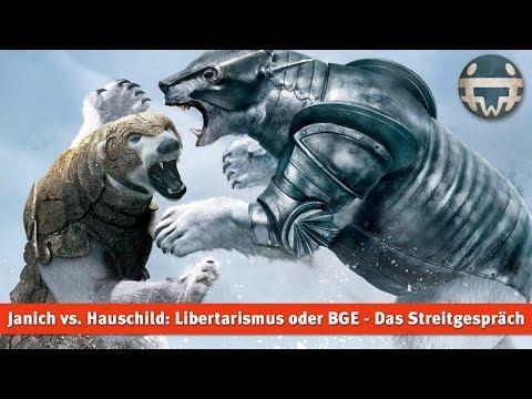 Janich vs. Hauschild: Libertarismus oder BGE - Das Streitgespräch