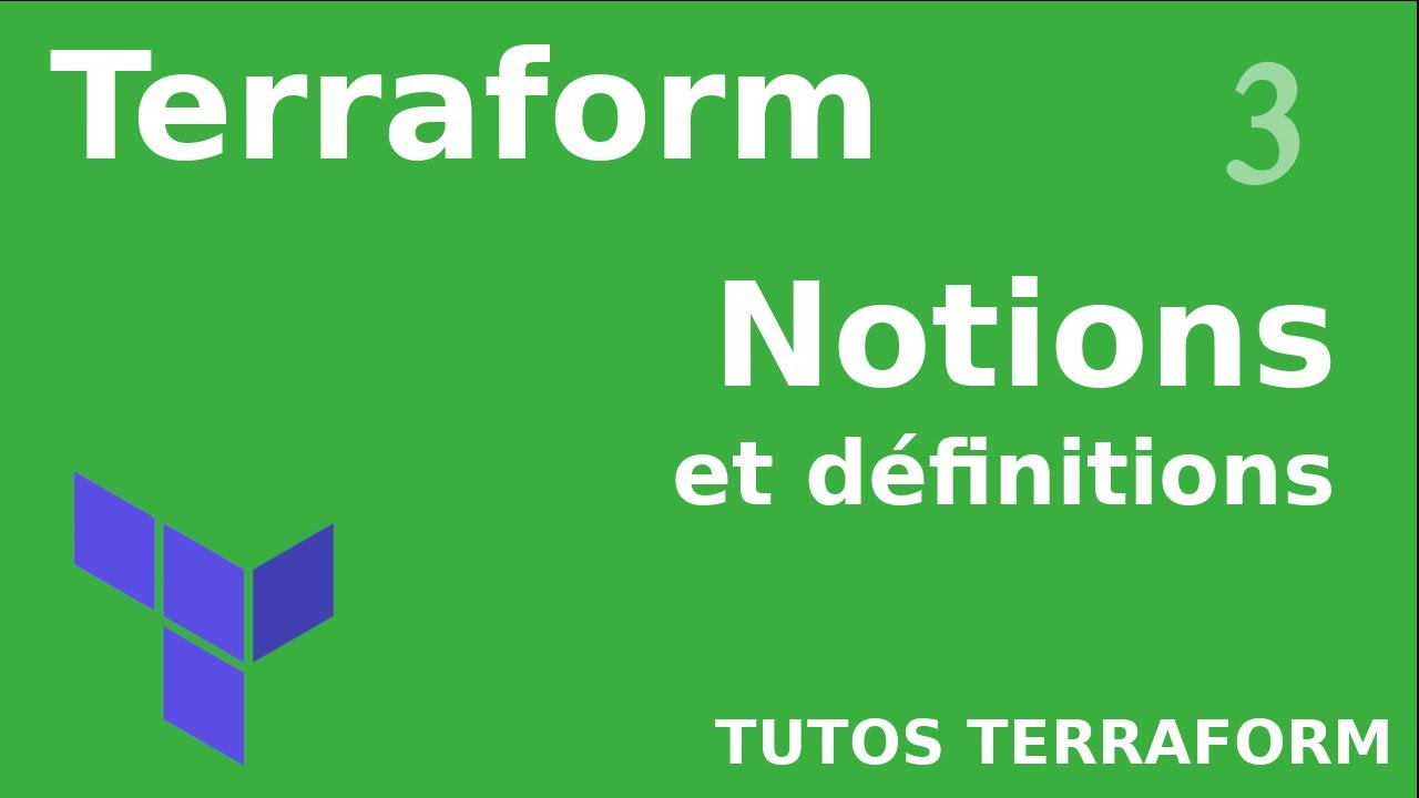 Download TERRAFORM - 3. DEFINITIONS ET NOTIONS