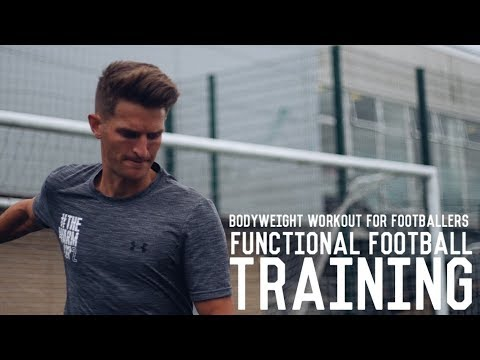 Full Football Specific Workout | Functional Bodyweight and Technical Session For Footballers