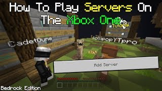 How To Play On Dedicated Servers On The Xbox One Bedrock Edition Of Minecraft Simple Tutorial Youtube
