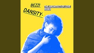Dansity (The Architect of Love Remix)