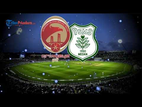link-siaran-langsung-psms-medan-vs-sriwijaya-fc,-laga-big-match-liga-2-2019