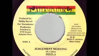 Sizzla - Judgement Morning (Xterminator 1995)