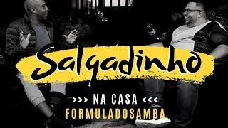 PEZINHO recebe SALGADINHO na casa Fórmula do Samba