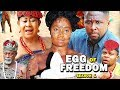 Egg Of Freedom Season 1 - 2019 Latest Nigerian Nollywood New Movie Full HD | 1080p