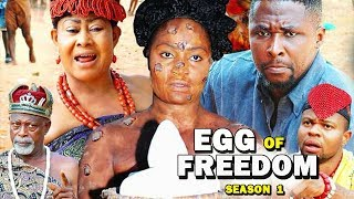 Egg Of Freedom Season 1 - 2019 Latest Nigerian Nollywood New Movie Full HD   1080p