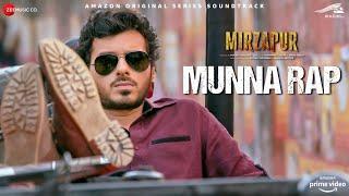 Munna Rap - Mirzapur | Divyenndu | Anand Bhaskar | Ginny Diwan | Rap Song