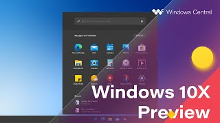 First Look: Windows 10X Preview