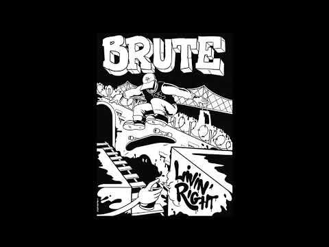 Brute - Livin' Right [2020 Hardcore Punk]