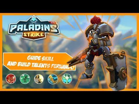 Guide Skill & Builds Talent Fernando - Paladins Strike Indonesia
