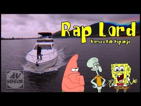 BOB ESPONJA CANTA RAP LORD - Haikaiss - Rap Lord | Versão Bob Esponja