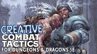 Creative Combat Tactics in Dungeons and Dragons 5e