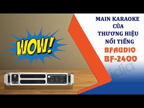 [Review] BF-2400 Main karaoke kỹ thuật số thương hiệu nổi tiếng BFAudio - Vidia Channel.