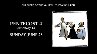 4 Pentecost Worship - June 28, 2020