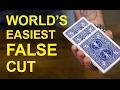Learn the World's Easiest FALSE Cut!