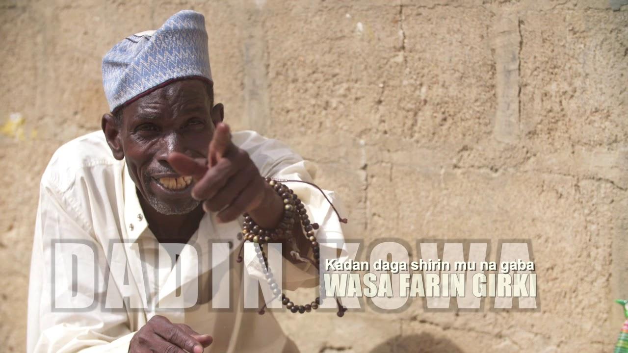Download Dadin Kowa | Wasa Farin Girki | Kashi Na 32