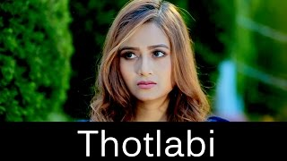 Thotlabi - Official Music Video Release