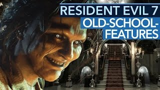 Resident Evil 7 - Fünf Retro-Features sind wieder drin