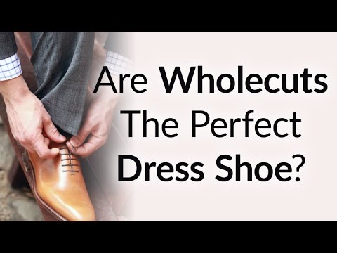 Are Wholecuts The Perfect Dress Shoe | 5 Reasons To Buy Wholecut Leather Oxford Shoes
