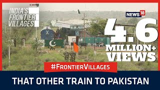 India's Frontier Villages: That Other Train to Pakistan | Documentary Film
