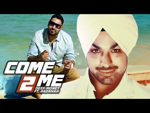 Deep Money Come 2 Me Full Video Song Feat. Badshah || Born Star || NEW PUNJABI SONG