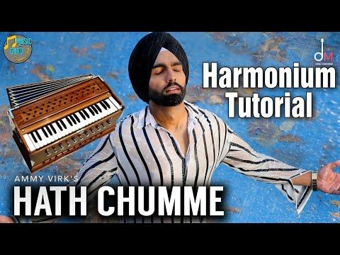 Hath Chumme || Ammy Virk || Harmonium Tutorial