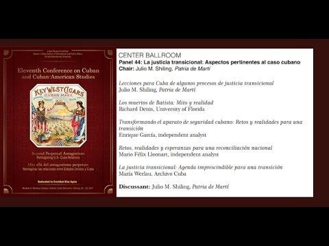 (Streaming) Panel -  La Justicia Transicional: Aspectos pertinentes al caso cubano