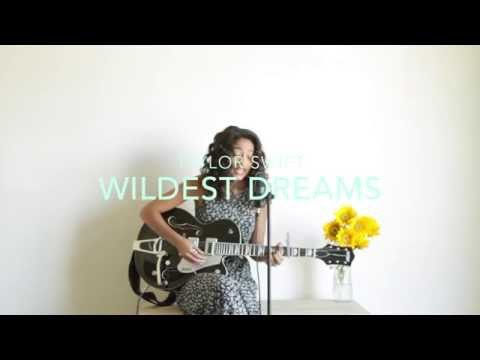 Taylor Swift - Wildest Dreams(Cover) by Dana Williams