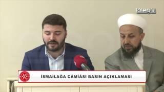 İsmailağa Camii İlim ve Hizmet Vakfı Basın Açıklaması