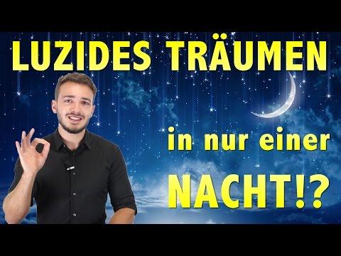✔ Luzides Träumen in NUR EINER Nacht!!?? ᴴᴰ