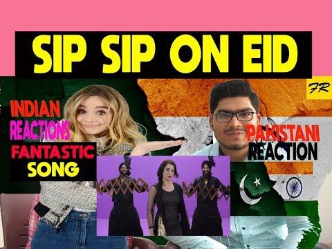 Pakistani Reacts To SIP SIP on EID - Jasmine Sandlas (Full Video)   Latest Punjabi Songs 2018