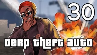 [30] Derp Theft Auto (Grand Theft Auto Online w/ GaLm and the Derp Crew)