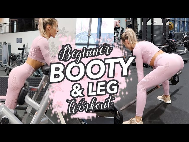 THE BEST BOOTY & LEG WORKOUT | BEGINNER GUIDE HOW TO TARGET GLUTES