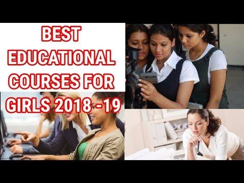 5 Best Good Career Courses for Girls in India | 2017-18 | latest