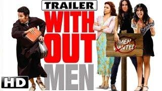 Y donde estan los hombres (Without Men) Trailer