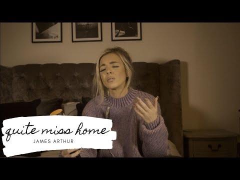 James Arthur - Quite Miss Home | Cover