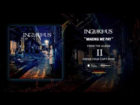 "Inglorious - ""Making Me Pay"" (Official Audio)"