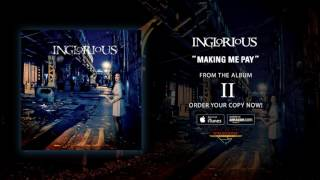"""Inglorious – """"Making Me Pay"""" (Official Audio)"""