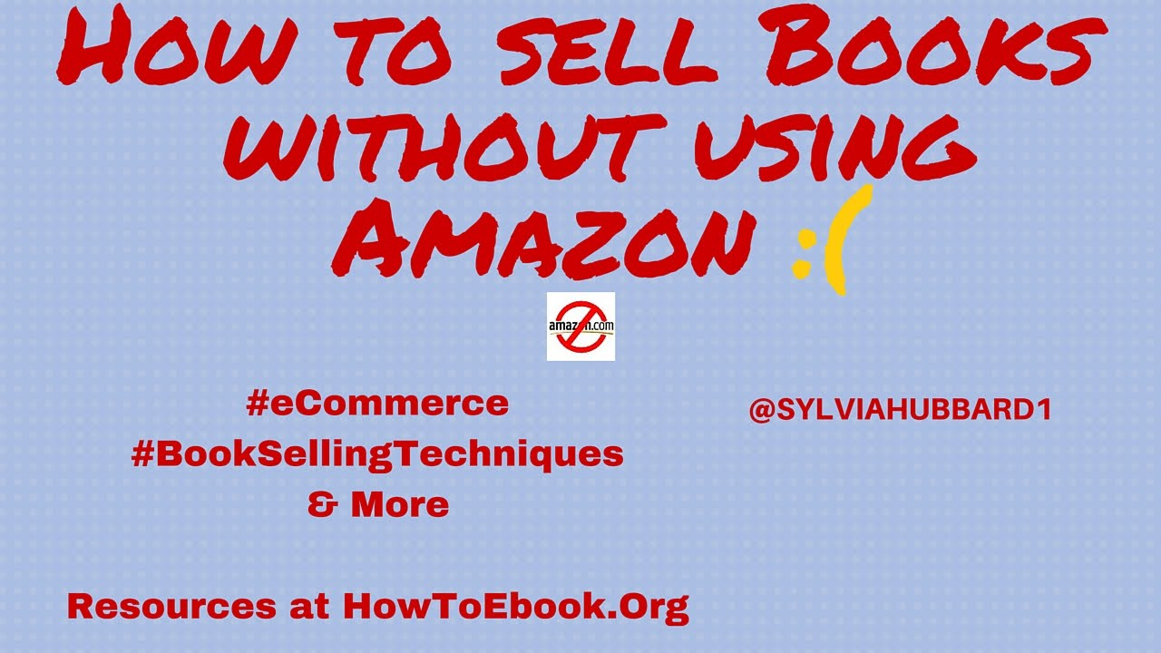 Image result for how to sell books youtube sylvia hubbard