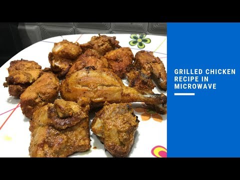 Mouthwatering Grilled Tandoori Chicken Recipe in Microwave | Roasted Chicken in Oven