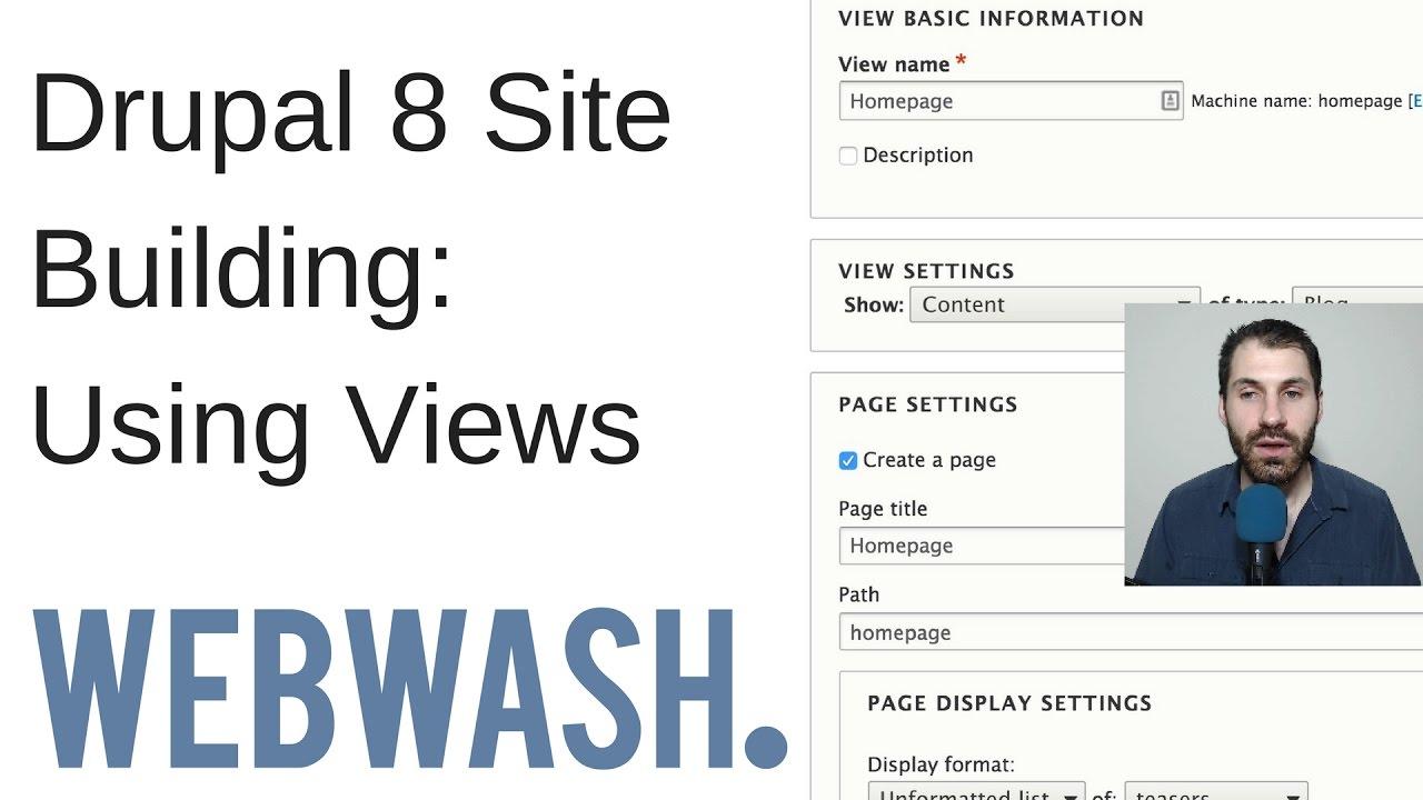 Drupal 8 Site Building: Using Views